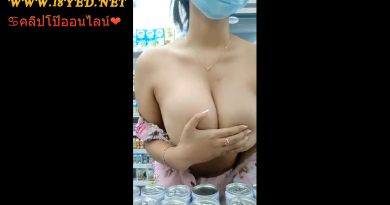 คลิปหลุดสาวใจกล้า เปิดเสื้อโชว์นมในร้านสะดวกซื้ออย่างใหญ่เลย